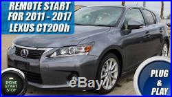 Fits 2011 2017 Lexus CT200h REMOTE START PLUG AND PLAY CAR STARTER